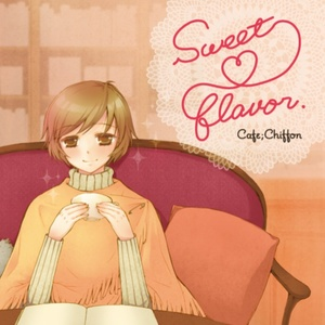 "Cafe;Chiffon 2nd Single ""Sweet*Flavor"""