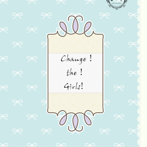 Change!the!Girls!