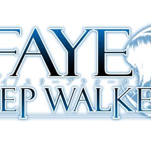 開発応援 + Faye/Sleepwalker_PrologueDemo