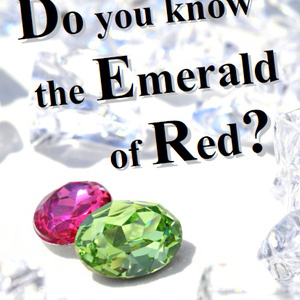 Do you know the Emerald of Red?