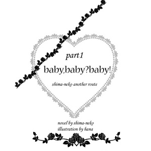 baby,baby?baby!<part1>