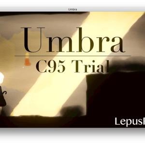 Umbra C95 Trial @LepusPluvia
