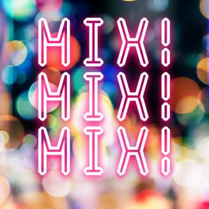万至ミックス公演コピ本『MIX! MIX! MIX!』