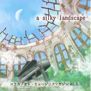 a silky landscape