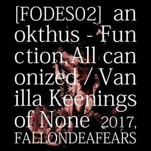 anokthus - Function, All canonized / Vanilla Keenings of None