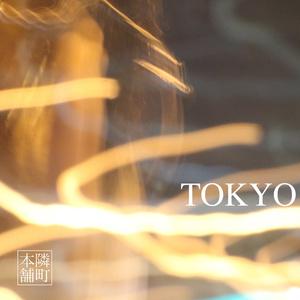1st single 「TOKYO」