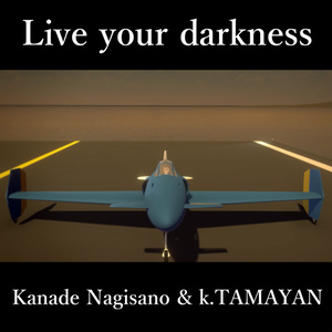 Live your darkness(single)