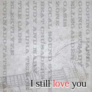 未練コンピI STILL LOVE YOU