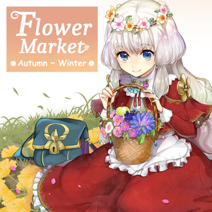 Flower Market ●Autumn~Winter●