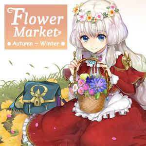 Flower Market ●Autumn~Winter●