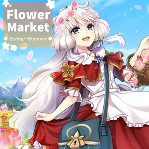 Flower Market ●Spring~Summer●