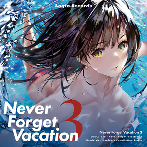 Never Forget Vacation 3
