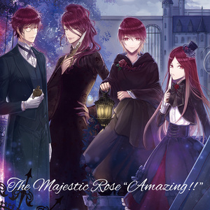 "[DL版] The Majestic Rose ""Amazing!!"""