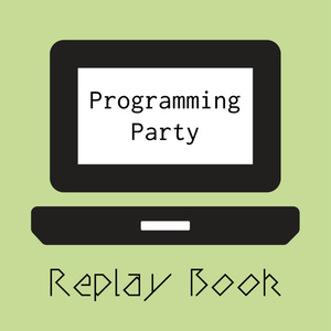 Programming Party Replay Book