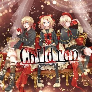 【鏡音リン・鏡音レン・Oliver】Children