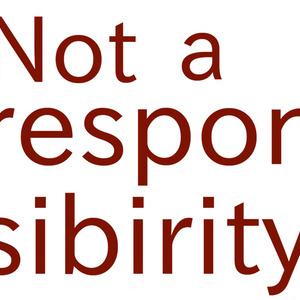 Not a responsibirity