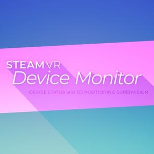 【VR】 SteamVR デバイスモニター(HTC Vive 等)