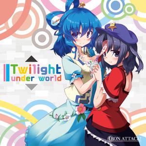 Twilight Under World【IRON ATTACK!/東方アレンジCD】☆送料無料