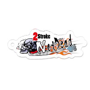 「2Stroke Not Dead」アクリルキーホルダー