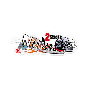 「2Storoke Not Dead」ステッカー(右向き)