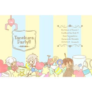 【種蔵】Tanekura Party!!