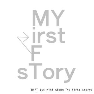 My First Story / MiFT