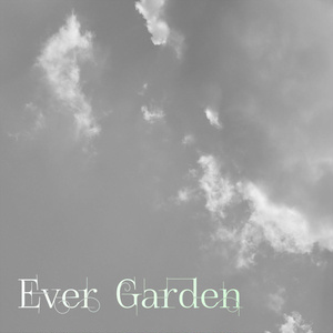 Ever Garden