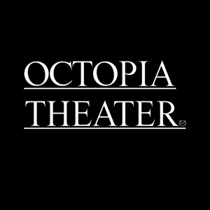 OCTOPIA THEATER