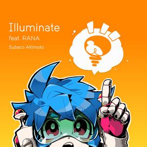 Illuminate feat. RANA