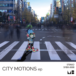 CITY MOTIONS EP