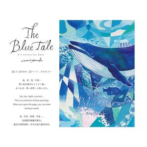 イラスト集 「The Blue tale」