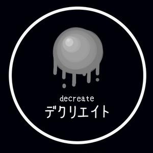 【オリジナルアルバム】デクリエイト