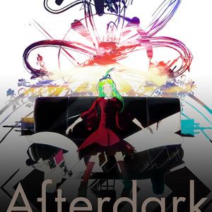 Afterdark/アフタダーク