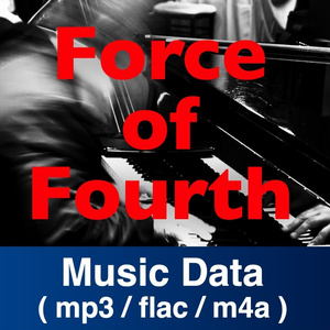 【DL販売】Force of Fourth (Jazz Trio)