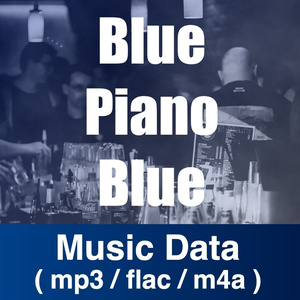 【DL】Blue Piano Blue (Piano Trio - Jazz Blues) 【MIDI / LogicXファイル付】
