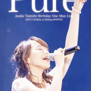 Junko Tateishi Birthday OneMan Live DVD at ShibuyaWWWX -Pure-