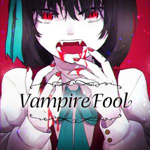 Vampire Fool【修正版】