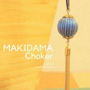 MAKIDAMA Choker