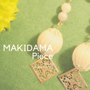 MAKIDAMA Piece