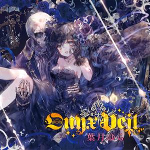 Onyx Veil(wav音源&歌詞カードjpgをzip形式)
