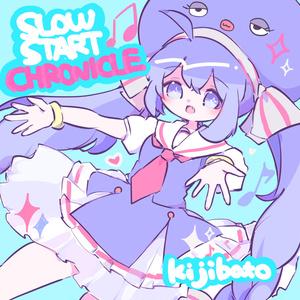 SLOW START CHRONICLE - kijibato 1st Mini Album