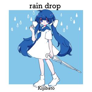 rain drop - kijibato 2nd Mini Album