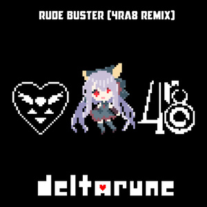 [FREE DL] Rude Buster (4ra8 Remix)
