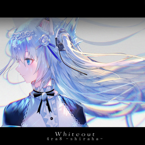 [FREE DL] 4ra8 -shiraha- / Whiteout