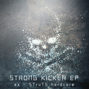 STRONG KICKER EP