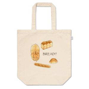 【オリジナル】BREAD? トートバッグ