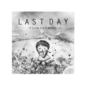 オリジナルシングル「LAST DAY」