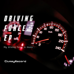 DRIVING FORCE EP