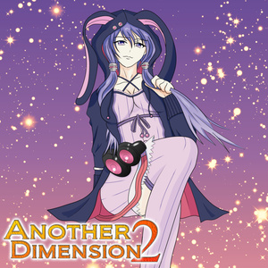 ボカロオリジナル_Another Dimension2(mp3)