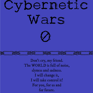 Cybernetic Wars - 0